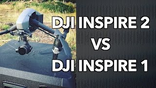 DJI Inspire 2 vs DJI Inspire 1 and the DJI Osmo thrown in for good measure!