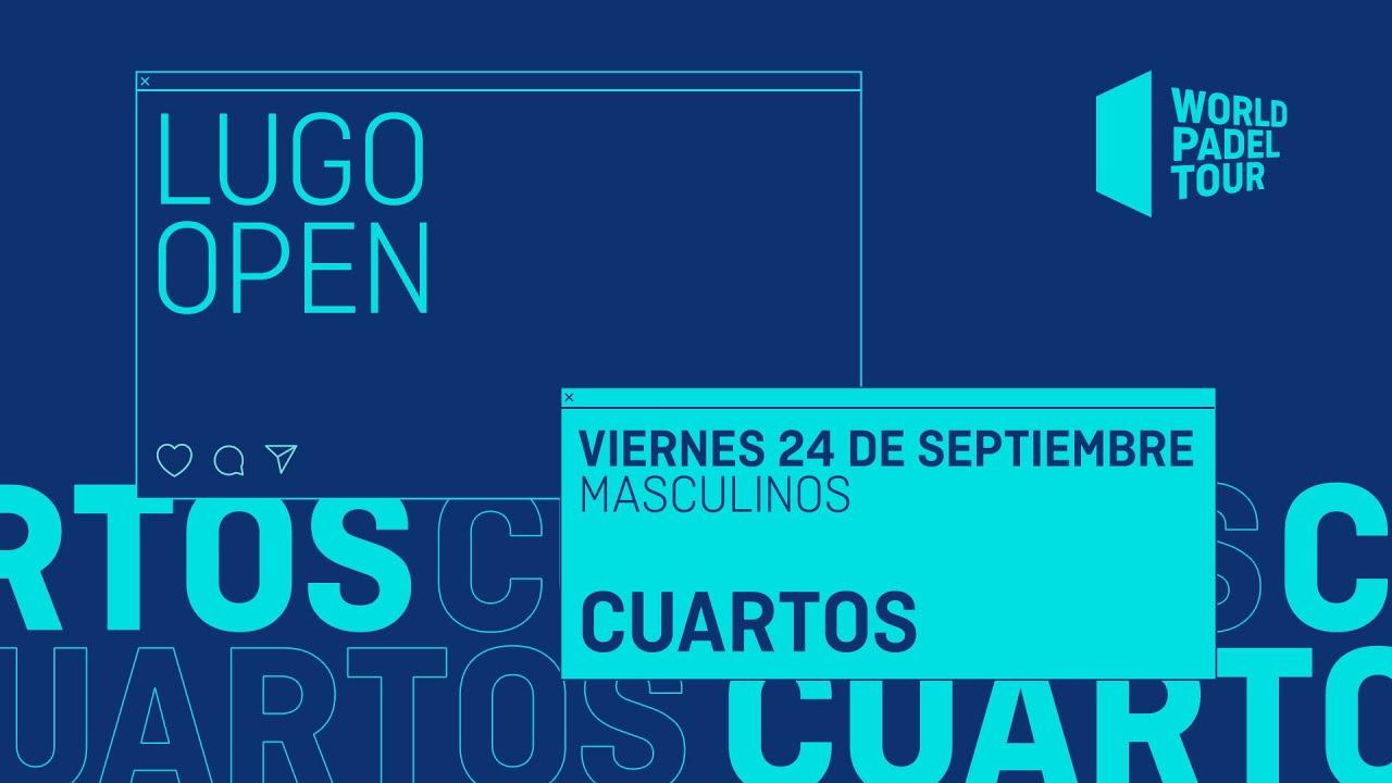 Download Cuartos de final Masculinos -  Lugo Open 2021  - World Padel Tour