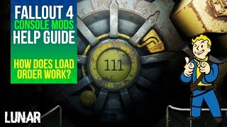 Fallout 4: Console Mods - How does Load Order work?