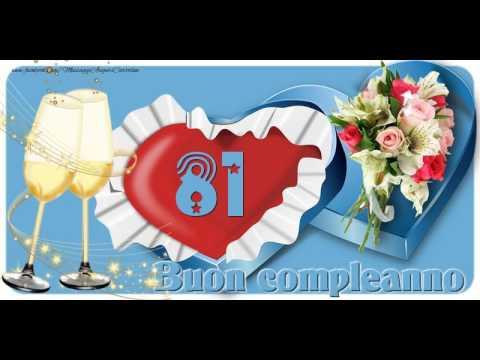 Auguri Di Buon Compleanno 81 Anni.81 Anni Buon Compleanno Youtube