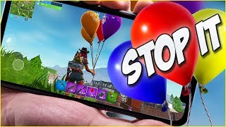 Fortnite Mobile - BALLOON & CROUCH RAGE - It's Time to STOP!