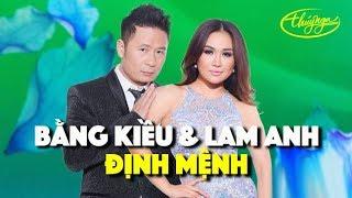 Bằng Kiều & Lam Anh - Định Mệnh (Song Ngọc) PBN 121