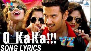 O Kaka Song with Lyrics - YZ | Marathi Songs 2016 | Adarsh Shinde | Sagar Deshmukh, Akshay Tanksale