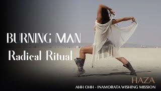 Haza Freestyle @ BURNING MAN Radical Ritual