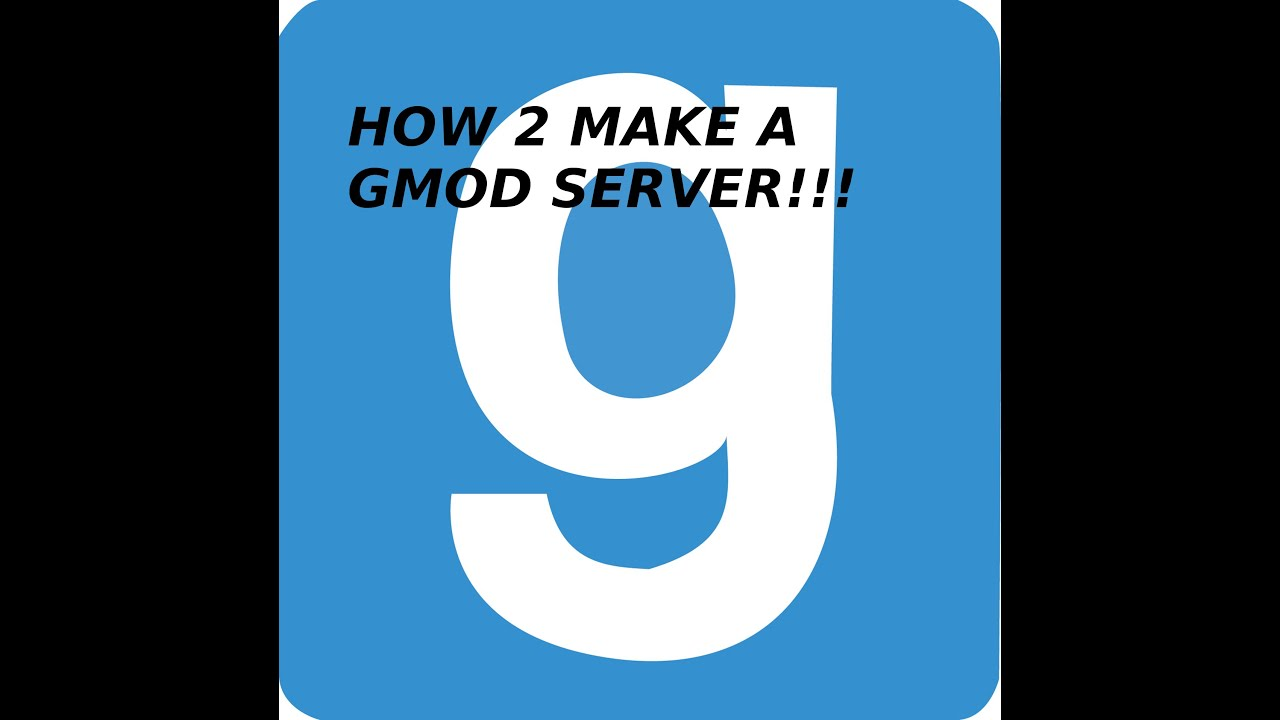 How to make a garry's mod server! (with no hamachi and no portfoward)