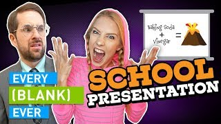 Download EVERY SCHOOL PRESENTATION EVER Mp3 and Videos