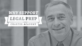 Why Support Legal Prep: Steve Fus