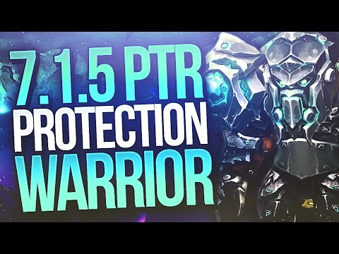 PTR 7.1.5 WoW class changes - Protection Warrior Review - Method Sco