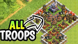 DEAD TROLL BASE VS ALL TROOPS IN CLASH OF CLANS | AYRUS