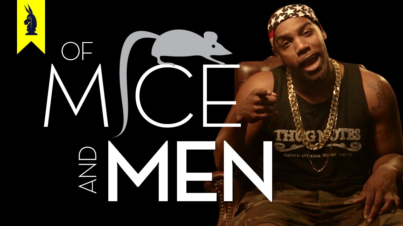Of Mice And Men Thug Notes Summary And Analysis Youtube