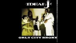 IDEAL J - ORLY CITY BRONX [MIXTAPE COMPLETE] (EXCLU 2014)