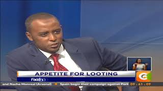Monday Special | Appetite for Looting #MondaySpecialKe