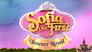 Forever Royal | Trailer | Sofia the First | Disney Junior