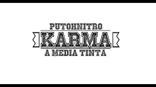 Ii. Putohnitro-karma [a Media Tinta] [gazpacho Films - La Nube Records] // Prod.harlow Beats
