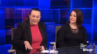 The Tonight Show: Niamh Uí Bhriain and Declan Ganley v Louise OReilly and Catherine Noone