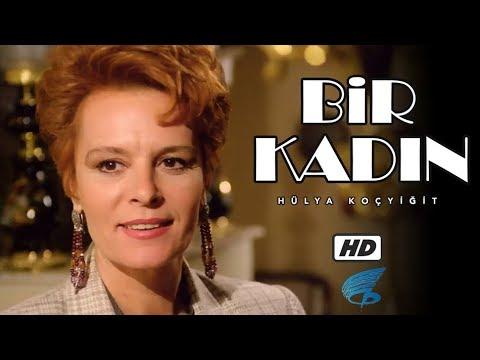 Bir Kadın - HD Türk Filmi (Hülya Koçyiğit)