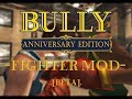 Bully Anniversary Edition: Fighter Mod [BETA]