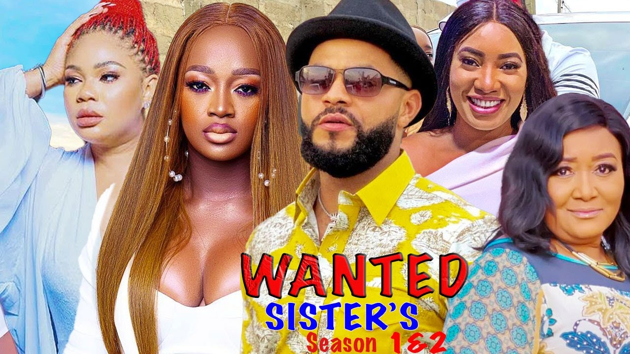 Download WANTED SISTER'S SEASON 2 {NEW TRENDING MOVIE} - FLASH BOY|LUCHY DONALD|2021 Latest Nigerian Movie