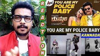 You Are My Police Baby Song Reaction ರುಸ್ತುಂ Dr Shivarajkumar Shraddha S Anoop Seelin Oyepk