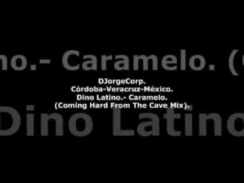 GenteDJ Dino Latino.- Caramelo (Coming Hard From The Cave Mix).