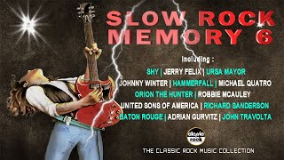 SLOW ROCK MEMORY 6 | CLASSIC ROCK COLLECTION