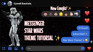 How To Enable Star Wars Theme On Messenger Easy Android Ios Cywell Bautista Youtube