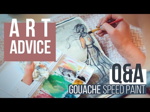 ART ADVICE & GOUACHE SPEED PAINT | Beginning Watercolor, The Meaning of Art & Getting Noticed Online