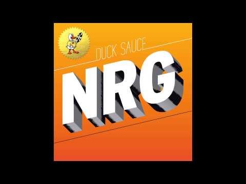 Duck Sauce - NRG (Radio Edit)