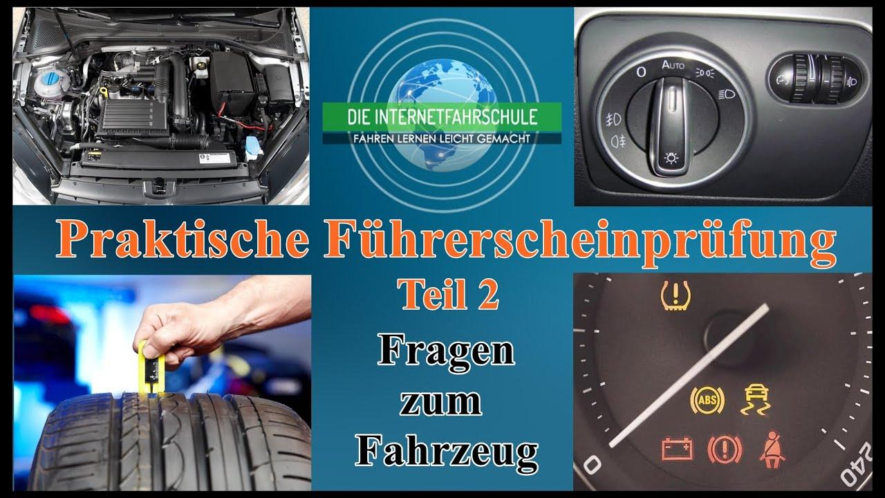 Praktische Führerscheinprüfung Teil 2 - Technikfragen zum Fahrzeug ...