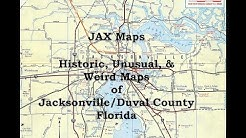 JAX Maps - Historic, Unusual, & Weird Maps of Jacksonville / Duval County Florida