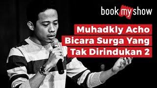 Muhadkly Acho Bicara Film Surga Yang Tak Dirindukan 2 - BookMyShow Indonesia