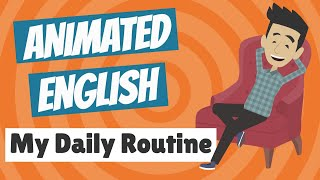 Animated English - My Daily Routine