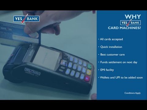 YES BANK Card Machine - for a LESS-CASH economy