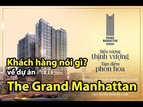 ⭐【𝐓𝐇𝐄 𝐆𝐑𝐀𝐍𝐃 𝐌𝐀𝐍𝐇𝐀𝐓𝐓𝐀𝐍】Khách Hàng Cảm Nhận Thế Nào Về Dự án The Grand Manhattan?