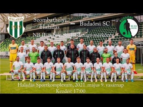 Szombathelyi  Haladás - Budaörs SC  - NB II-es labdarúgó mérkőzés