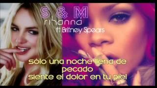 Rihanna ft Britney Spears S & M [Subtitulado en español]