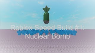 Roblox Speed Build #1: bomba nuclear
