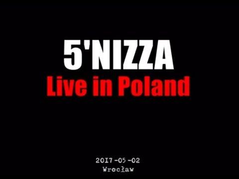 5'NIZZA - Live in Poland (2017) Wrocław