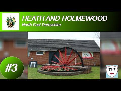 HEATH AND HOLMEWOOD: North East Derbyshire Parish #3 of 24