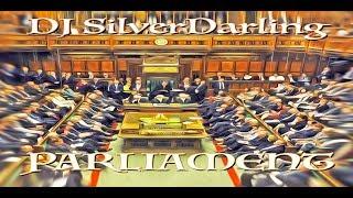 DJ SilverDarling - Parliament
