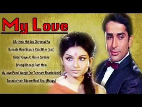My Love   All Songs   Shashi Kapoor's Fantastic Hit Songs   jukebox