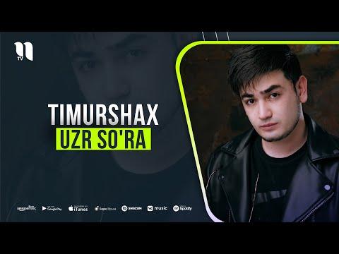 Timurshax - Uzr So'ra