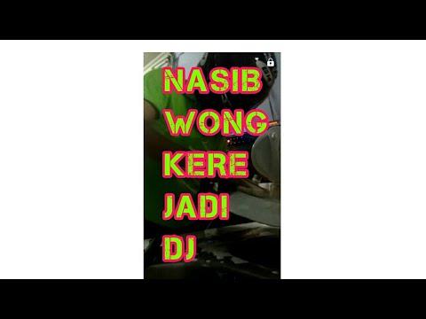 nasib wong kere jadi dj 27 September 2017