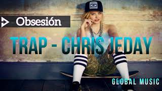Obsesin Beat de Trap Estilo Chris Jeday Instrumental Trap 2018.mp3