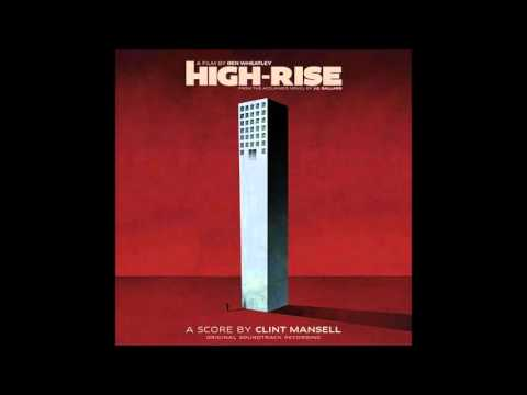 High Rise - Clint Mansell   - 2016 - Soundtrack