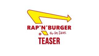 Rap'n'Burger Hip-Hop Podcast Teaser