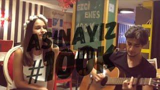 Ezgi Enes - Aşinayız (Cover) #100K