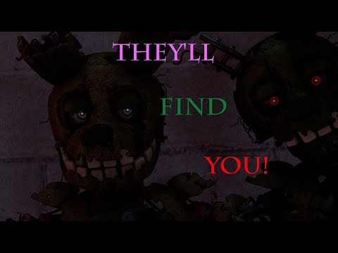 [FNAF SFM] They'll Find You | Song By Griffinila/Fandroid