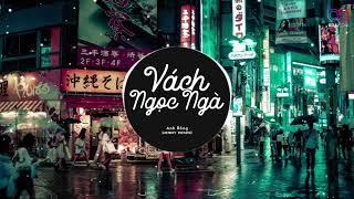 Vách Ngọc Ngàn Remix - Anh Rồng | OFFICIAL MUIC VIDEO