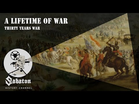 a-lifetime-of-war-–-thirty-years-war-–-sabaton-history-031-[official]